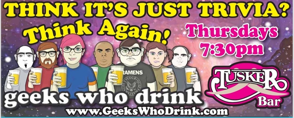 Geeks Who Drink Trivia Every Thursday Night!!